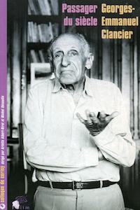 Georges-Emmanuel Clancier, passager du siècle