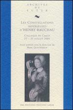 Les Constellations impérieuses d'Henry Bauchau