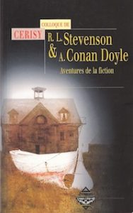 R. L. Stevenson & A. Conan Doyle. Aventures de la fiction
