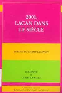 2001, Lacan dans le siècle