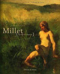 Jean-François Millet, au-delà de l'Angélus