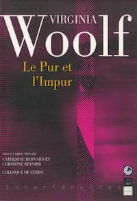 Virginia Woolf. Le Pur et l'Impur